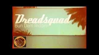 Dreadsquad - Bun Dem Riddim
