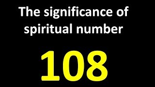 Spiritual Significance of 108