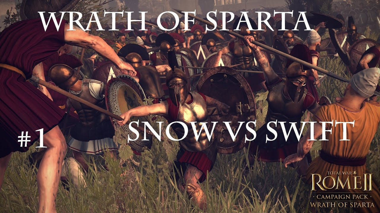 Ep1 Rome 2 Wrath Of Sparta Headtohead Campaign W Swift 99 Bottles War On The Wall