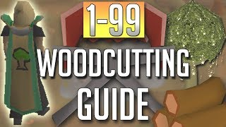 [OSRS] In-Depth 1-99 WOODCUTTING Guide (2018 Best Methods)