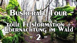 Bushcraft Tour: tolle Felsformation und Übernachtung im Wald 2 - 2 | Overnighter | Outdoor BW