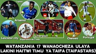 WATANZANIA 17 Wanaocheza Ulaya/Barcelona,Wachezaji wanocheza Nchi za nje/Lakini Hawaitwi TaifaStars