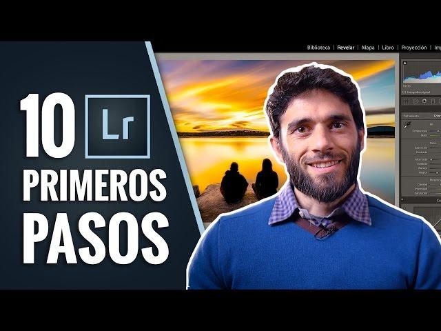 10 PRIMEROS PASOS para EDITAR con LIGHTROOM