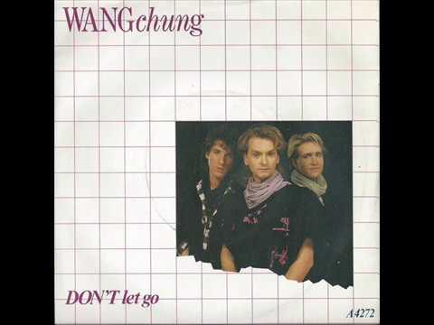 Wang Chung – Dont Let Go 1984