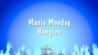 Manic Monday - Bangles (Karaoke Version)