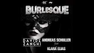 Andreas Schuller feat  Klara Ellas  - Burlesque (Davide Zanghi Edit) [FREE DOWNLOAD]