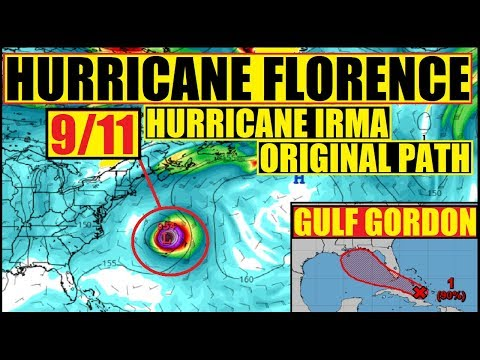 HURRICANE FLORENCE and 9/11 - TIME 4 GULF 2 PREPARE 4 SERIOUS POTENTIAL CYCLONE GORDON!