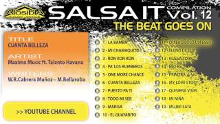 Salsa.it Vol.12 THE BEAT GOES ON: CUANTA BELLEZA – Maximo Music ft. Talento Havana