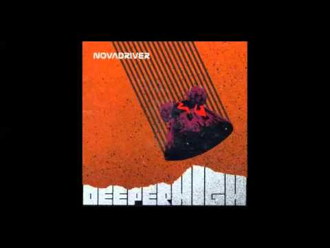 NovaDriver - Deeper High (2005) (Full Album)