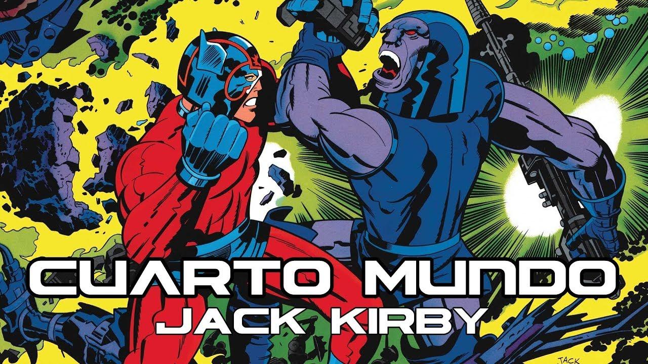 El Cuarto mundo de Jack Kirby - YouTube