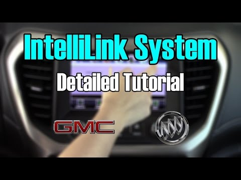 Buick & GMC IntelliLink 2017 Detailed Tutorial: Tech Help