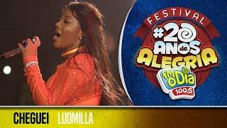 🔴 Ludmilla - Cheguei (Festival 20 anos de Alegria)