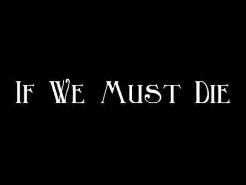 If We Must Die - Claude McKay (1889-1948)