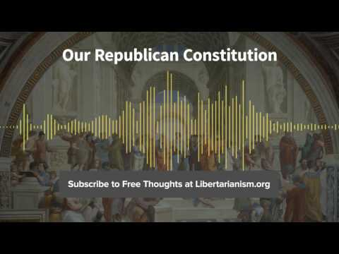 Episode 149: Our Republican Constitution (with Randy E. Barnett)