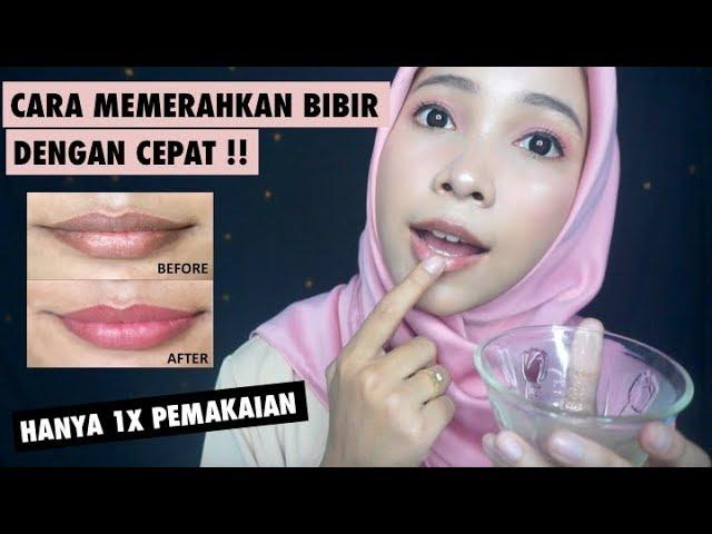 Cara Memerahkan Bibir Dengan Cepat Secara Alami Melembabkan Menghilangkan Hitam Bibir Youtube