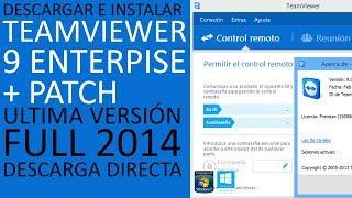 TeamViewer 9 Enterprise│+Patch│De por vida│Descargar e Instalar Full 2014│Ultima Versión│HD