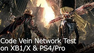 Code Vein Network Test - Graphics Comparison/Framerate Test for XB1/X/PS4/Pro