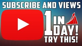 How To Increase Youtube Subscribe & Views in 1 Day | Grow Youtube Channel