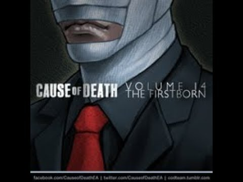 Cause of Death Volume 14C8: The Firstborn - New World Order, Part 1