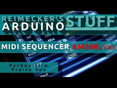 Arduino Midi Sequencer AM808 VX3 - Demo Fatboy Slim - Praise You (12.07.2013)