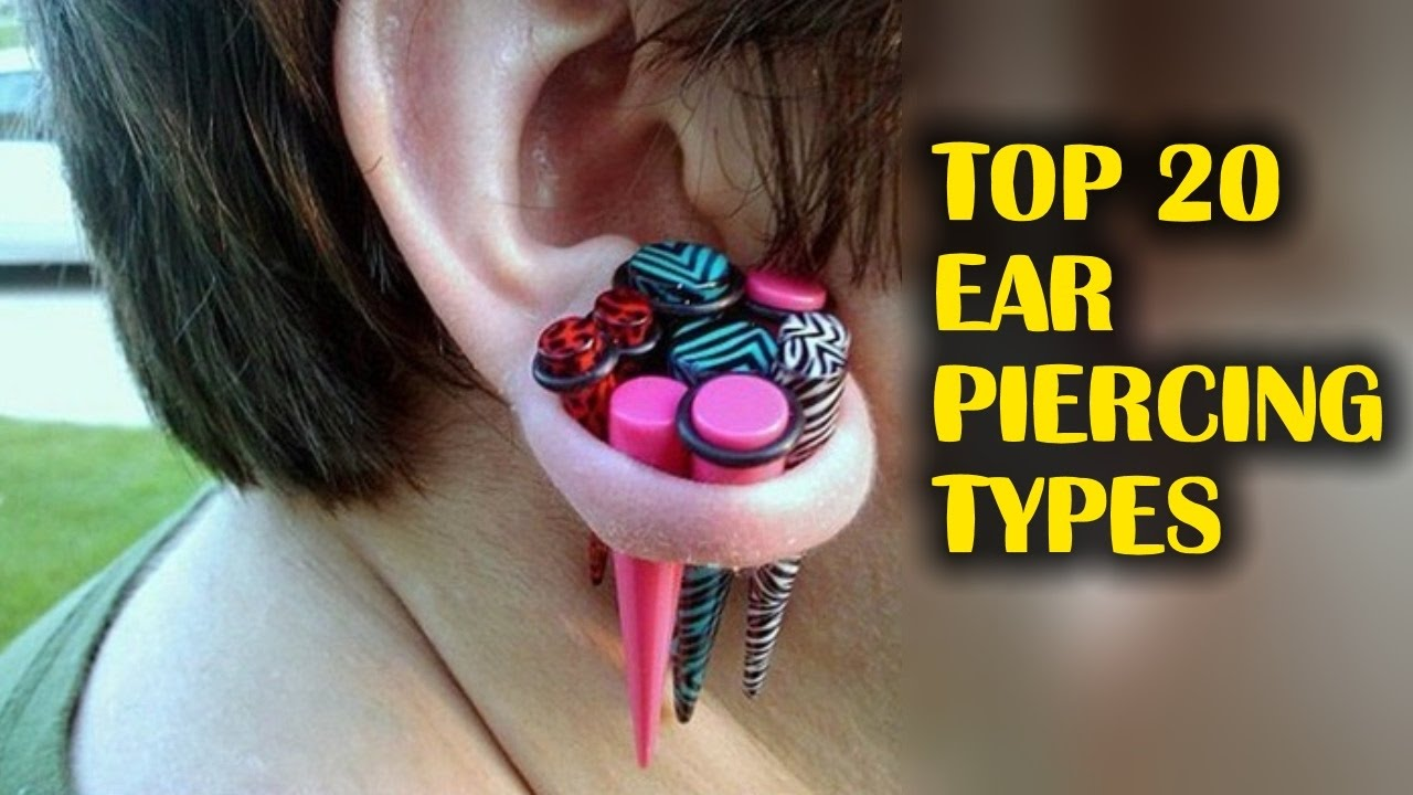 Top 20 Ear Piercing Types Youtube