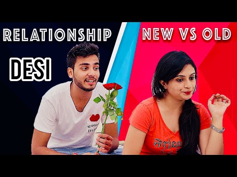 RELATIONSHIP - NEW VS OLD | ELVISH YADAV |