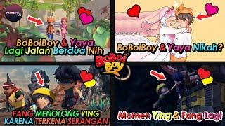 14 Momen Romantis BoBoiBoy Dan Yaya, Fang Dan Ying, Dan Lain Lain