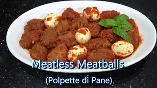 Italian Grandma Makes Meatless Meatballs (Polpette di Pane)