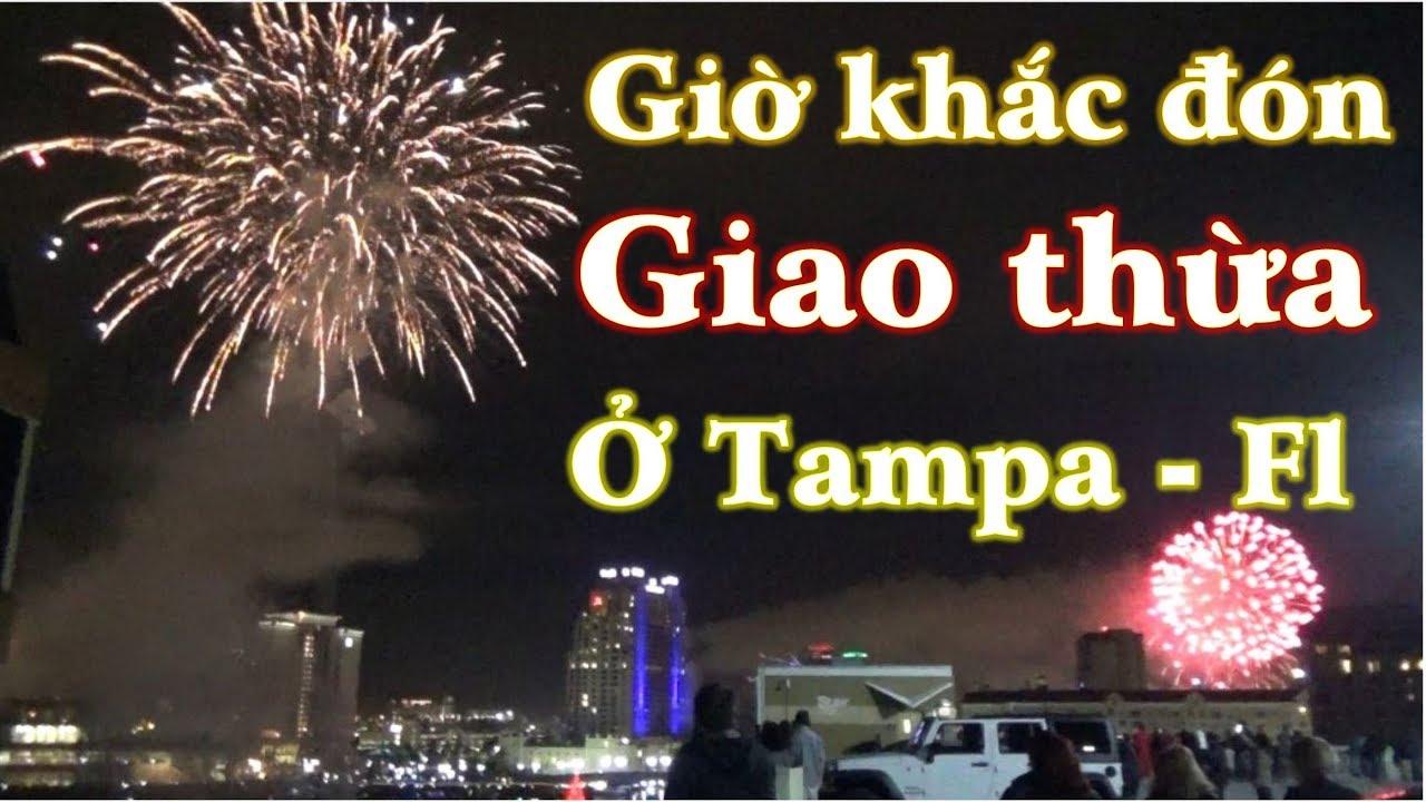 Giờ khắc đón giao thừa ở Tampa Florida (Cuộc sống Mỹ – Vlog 87)