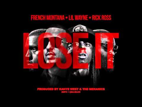 New  French Montana Ft  Lil Wayne, Rick Ross, Kanye West 2014 Lose it Explicit