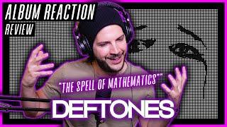 "Deftones ""The Spell Of Mathematics"" - ""Ohms"" ALBUM REACTION / REVIEW"