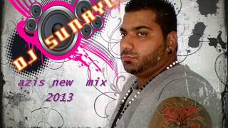Dj sunayco ft azis new muzic 2013