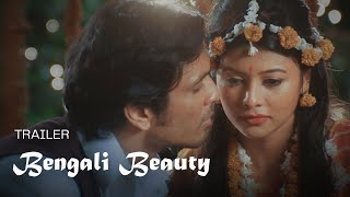 Bengali Beauty Official Trailer