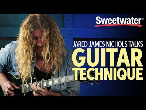 Jared James Nichols Talks Guitar Technique