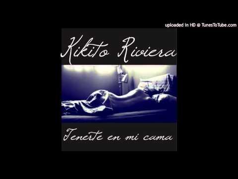 Tenerte en mi cama - #PFK The Mixtape - Karrak AKA Kikito Riviera