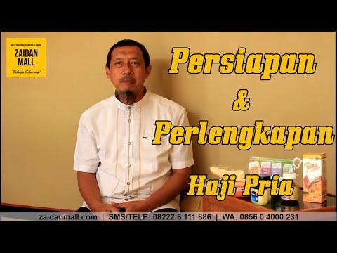 Persiapan & Perlengkapan Haji Pria