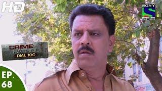 Crime Patrol Dial 100 - क्राइम पेट्रोल -Rishto Ka Akhada- Episode 68 - 11th January, 2016