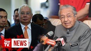 Najib shocked? I'm shocked at his reaction, says Dr M