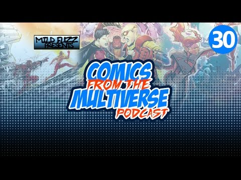 Comics From The Multiverse #30: Christmas Rebirth (DC Comics Podcast)
