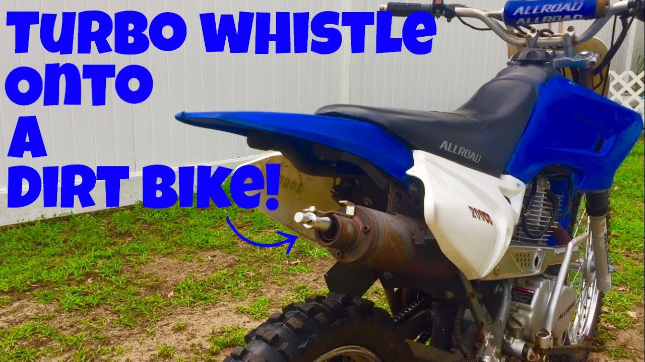 Installing A Turbo Whistle Onto The Dirt Bike Youtube