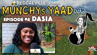 Interview with Dasia @ Munchy's Yaad 2016 - Episode #4