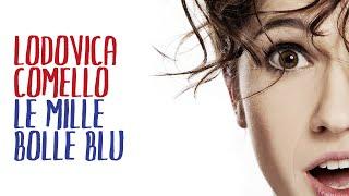 Lodovica Comello - Le mille bolle blu