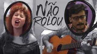"""Não Rolou - Paródia """"Let it Go"""""""