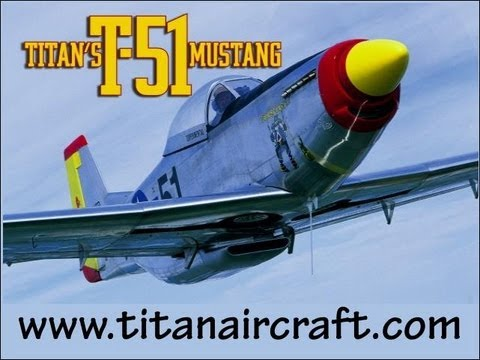 Titan T51, Titan Aircraft's T 51 Mustang WWII replica fighter aircraft.