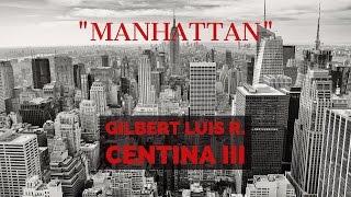 """Manhattan"" by Gilbert Luis R. Centina III"