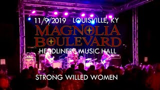 Magnolia Boulevard - Strong Willed Women (Live in Louisville, KY)