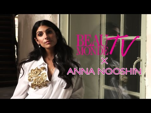 BEAU MONDE BACKSTAGE - Anna Nooshin