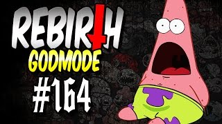 Rebirth (Godmode) #164 - Coole Combo! | Let