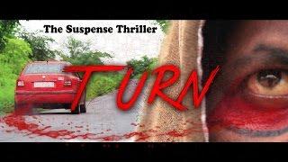 Repeat youtube video Turn Short Film || Latest  Suspense thriller || Indian Short Films || Friday Cinemas