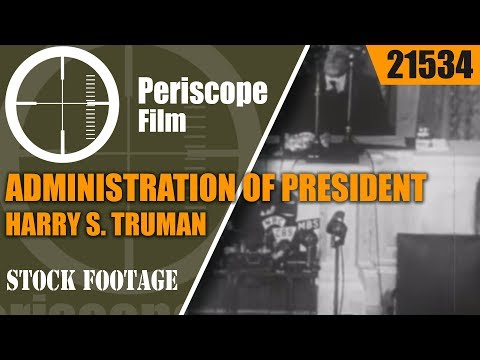 ADMINISTRATION OF PRESIDENT HARRY S. TRUMAN   33rd PRESIDENT OF THE UNITED STATES   21534